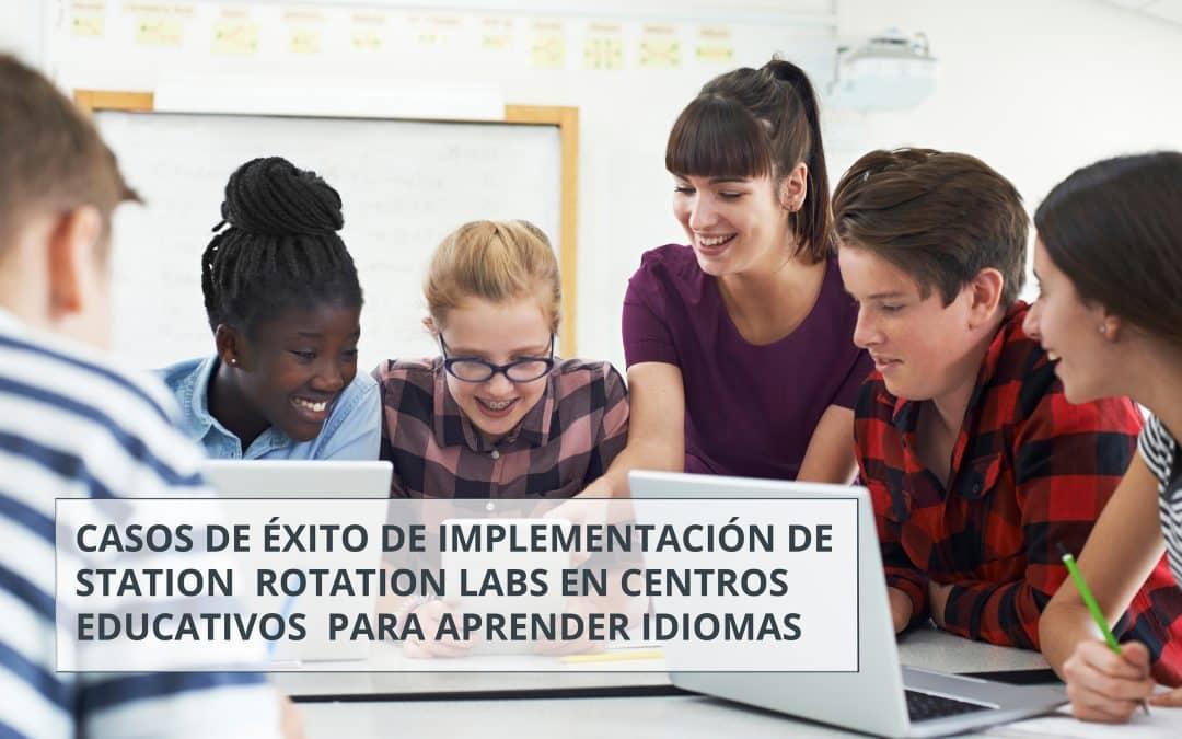 Nuevo ebook «Casos de éxito de implementación de station rotation labs en centros educativos para aprender idiomas»