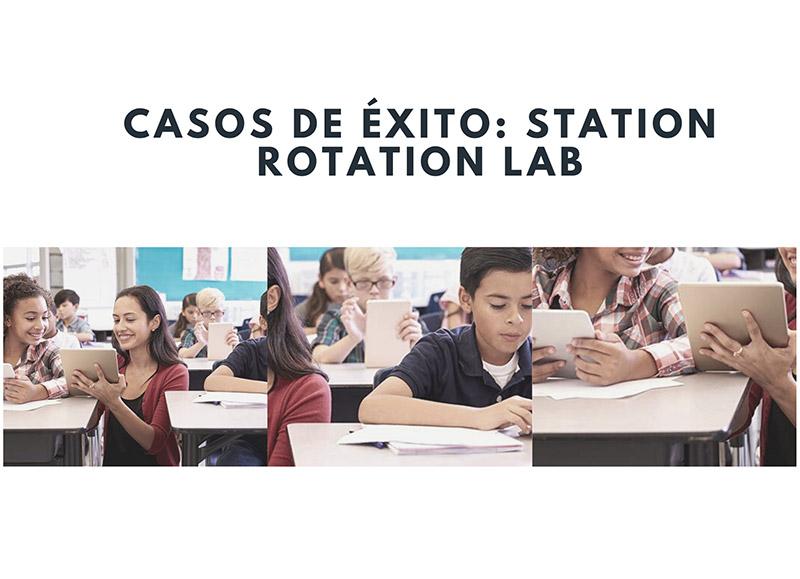 Casos de éxito Station Rotation Lab (ebook, recursos CAE)