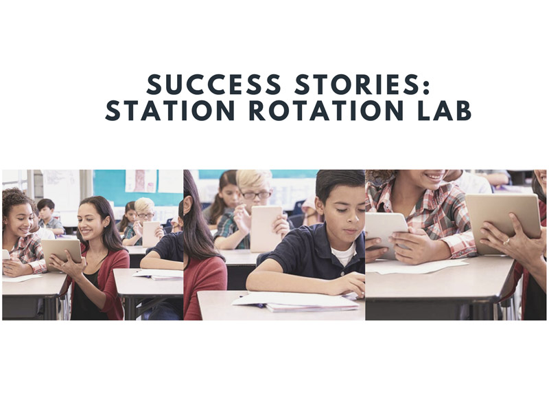 Ebook Sucess Stories: Station Rotation Lab